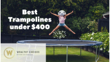 Best Trampoline Under $400 to Buy [Review 2021]